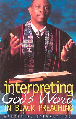 Interpreting Gods Word in Black Preaching