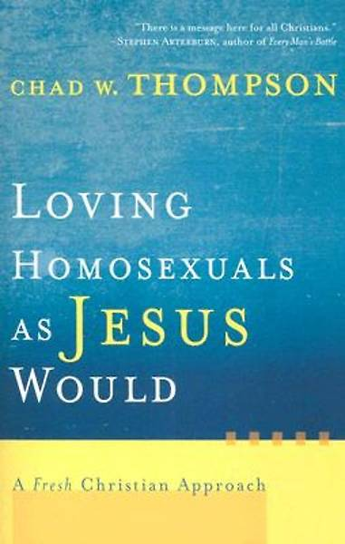 Picture of Loving Homosexuals as Jesus Would