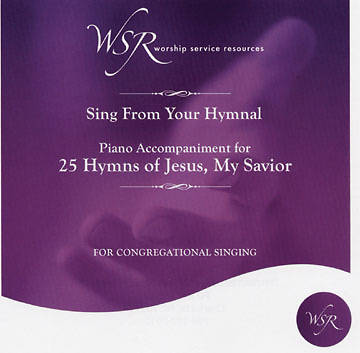 25 Hymns of Jesus, My Savior CD