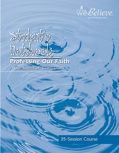 We Believe Professing Our Faith Students Book (35 sessions)