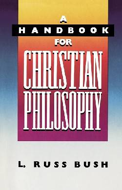 Picture of A Handbook for Christian Philosophy