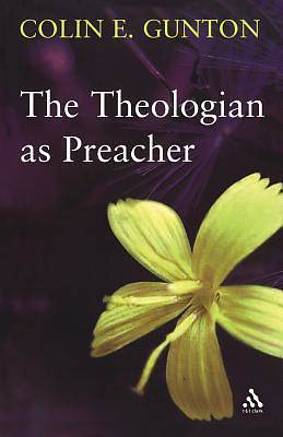The Theologian as Preacher
