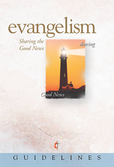 Guidelines for Leading Your Congregation 2009-2012 - Evangelism
