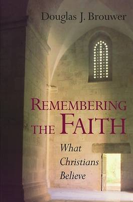 Remembering the Faith