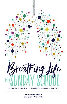 Picture of Breathing Life Into Sunday School