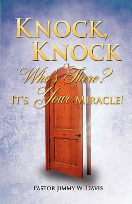 Picture of Knock, Knock Who's There? It's Your Miracle!