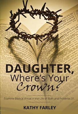 Picture of Daughter Where's Your Crown
