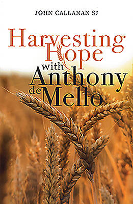 Picture of Harvesting Hope with Anthony de Mello