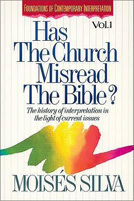 Has the Church Misread the Bible?