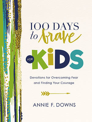 Picture of 100 Days to Brave for Kids