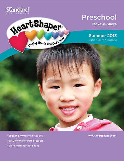 Standards HeartShaper PreSchool Student (Make-N-Share) Summer 2013