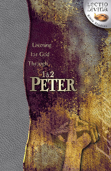 Listening for God Through 1 & 2 Peter