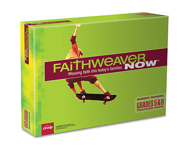 FaithWeaver NOW Grades 5 & 6 Teacher Pack, Winter 2013-2014