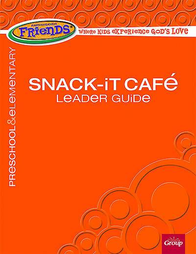 Picture of FaithWeaver Friends Preschool & Elementary Snack-It Cafe Leader Guide Spring 2015