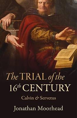 Picture of The Trial of the 16th Century