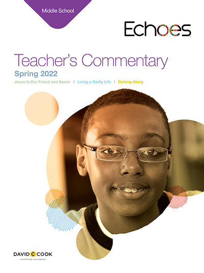 Echoes Middle School Teachers Commentary: Spring