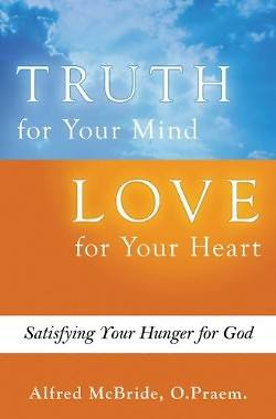 Truth for Your Mind Love for Your Heart