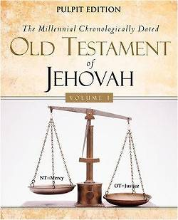 Picture of The Millennial Chronologically Dated Old Testament of Jehovah Vol I