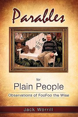 Parables for Plain People