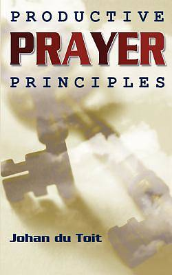 Picture of Productive Prayer Principles