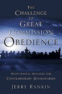 Picture of The Challenge to Great Commission Obedience