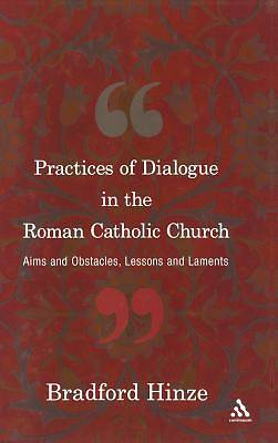 The Practices of Dialogue in the Roman Catholic Church