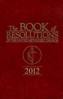 The Book of Resolutions of The United Methodist Church 2012 - eBook [ePub]