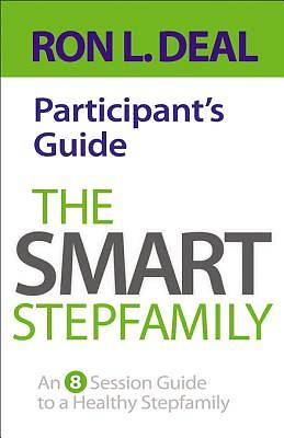 The Smart Stepfamily Participants Guide [ePub Ebook]