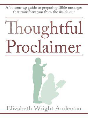 Thoughtful Proclaimer