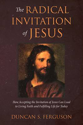 Picture of The Radical Invitation of Jesus