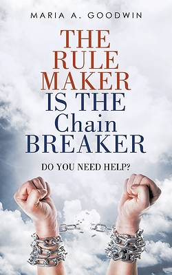 Picture of The Rule Maker Is the Chain Breaker