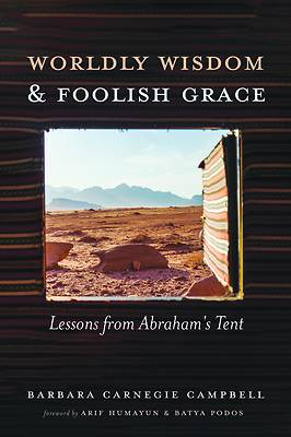 Picture of Worldly Wisdom and Foolish Grace
