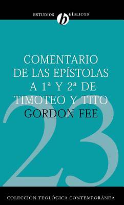 Picture of Comentario de Las Epistolas 1 y 2 de Timoteo y Tito