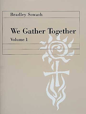 We Gather Together Volume 1