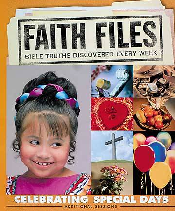 Faith Files Celebrating Special Days - Additional Sessions
