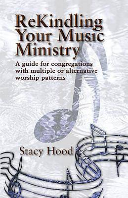 ReKindling Your Music Ministry