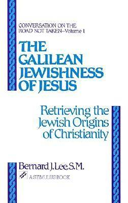 The Galilean Jewishness of Jesus