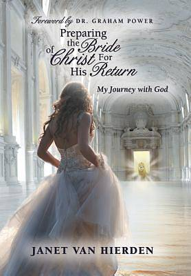 Preparing the Bride of Christ for His Return