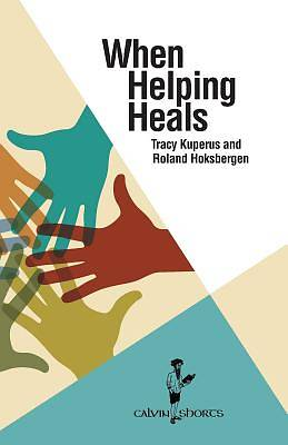 When Helping Heals