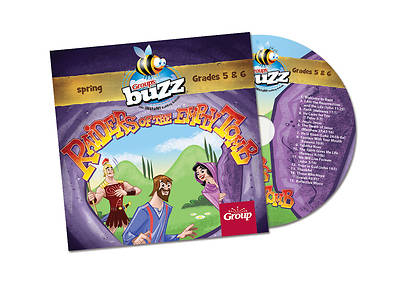 Buzz Grades 5&6 Raiders of the Empty Tomb CD Spring 2018