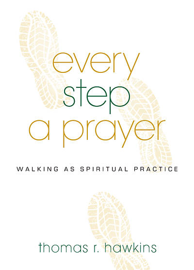 Picture of Every Step a Prayer
