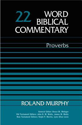 Word Biblical Commentary - Proverbs