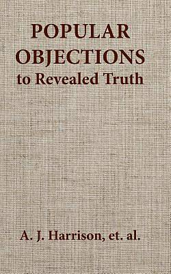 Picture of Popular Objections to Revealed Truth