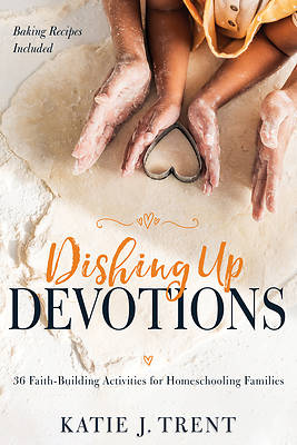 Picture of Dishing Up Devotions