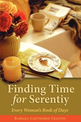 Finding Time For Serenity