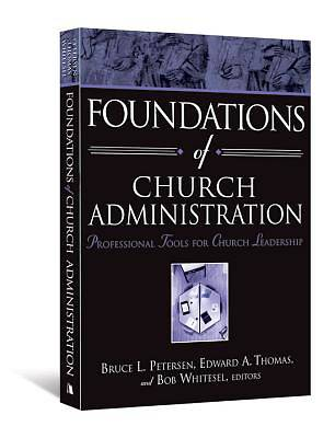 Foundations of Church Administration