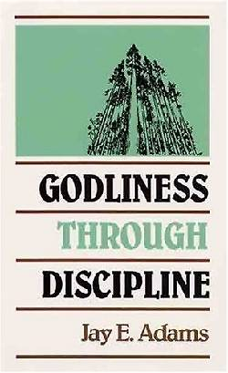 Picture of Godliness Through Discipline