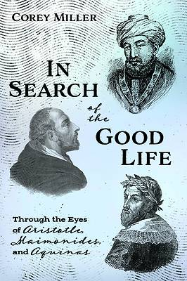 Picture of In Search of the Good Life