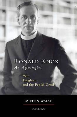 Picture of Ronald Knox as Apologist