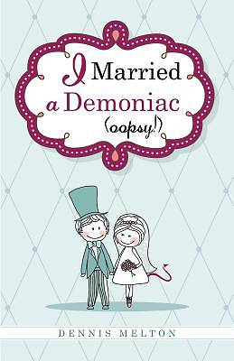 Picture of I Married a Demoniac (Oopsy!)